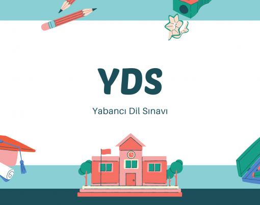 YDS - Yabancı Dil Sınavı